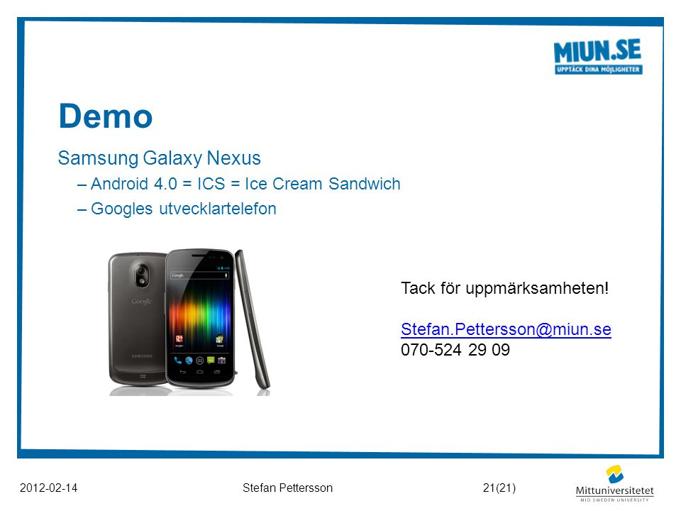 Demo Samsung Galaxy Nexus Android 4.0 = ICS = Ice Cream Sandwich