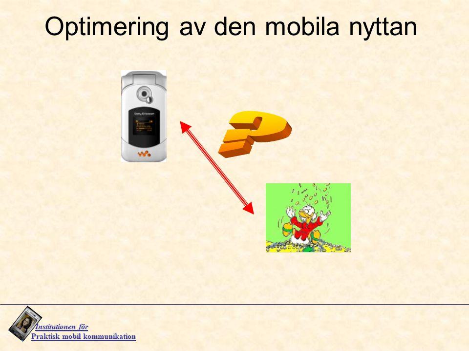 Optimering av den mobila nyttan