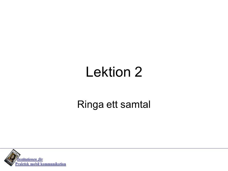 Lektion 2 Ringa ett samtal