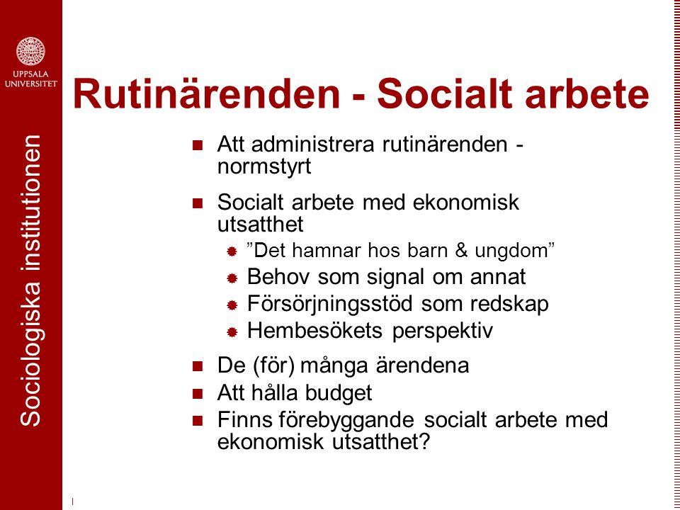 Rutinärenden - Socialt arbete