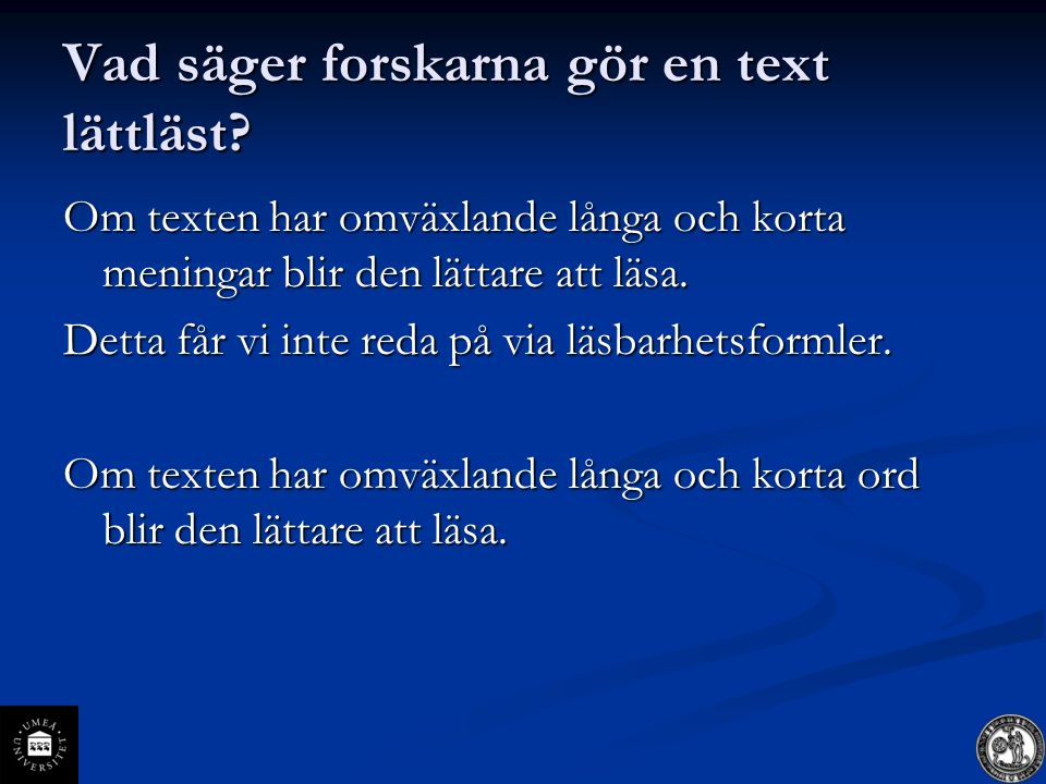 Vad säger forskarna gör en text lättläst