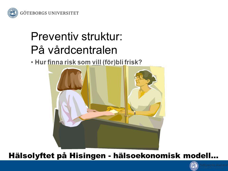 Preventiv struktur: På vårdcentralen