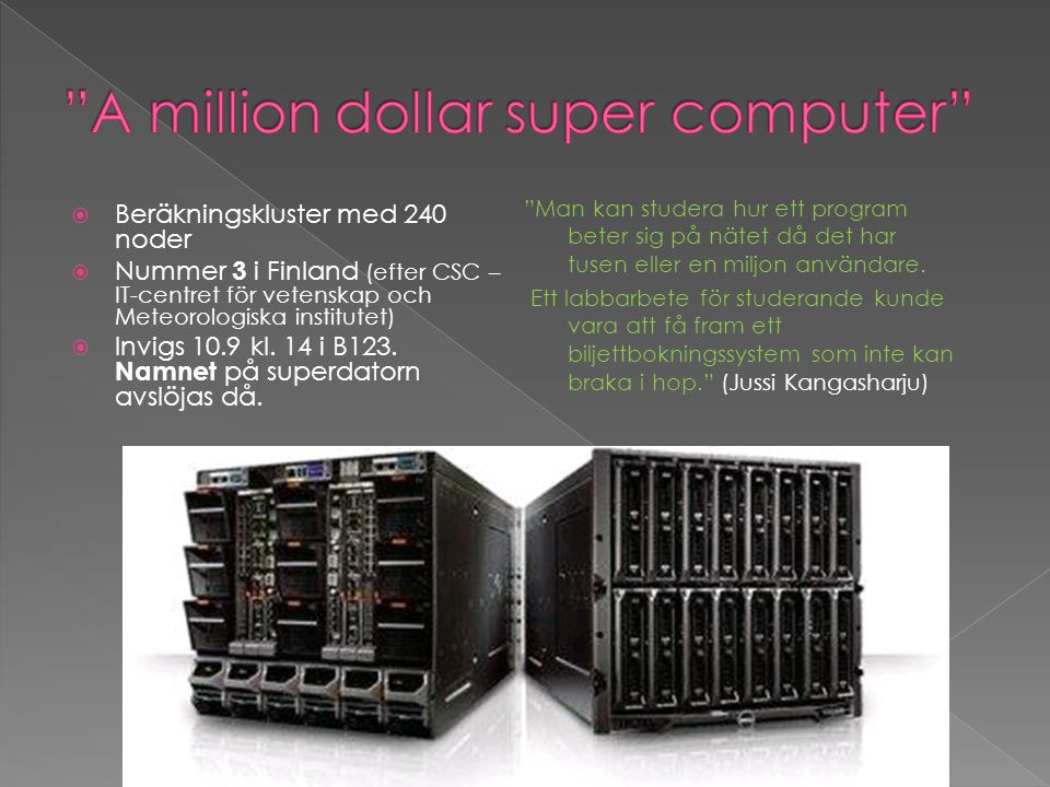 A million dollar super computer