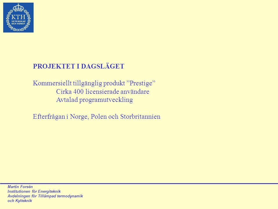 Kommersiellt tillgänglig produkt Prestige