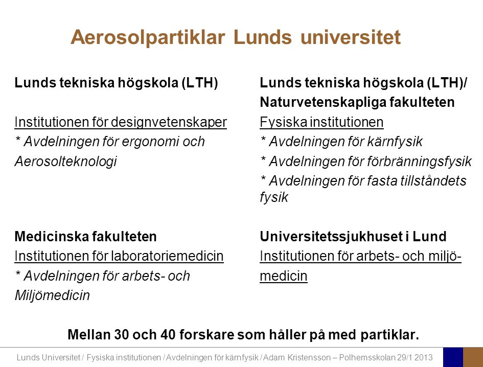 Aerosolpartiklar Lunds universitet