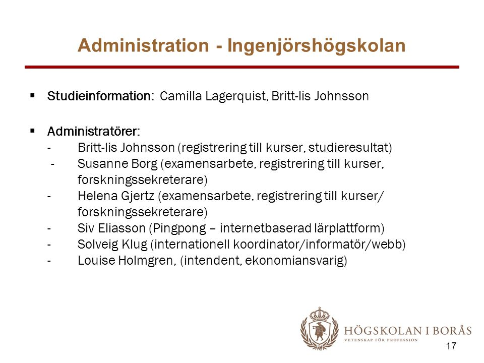 Administration - Ingenjörshögskolan