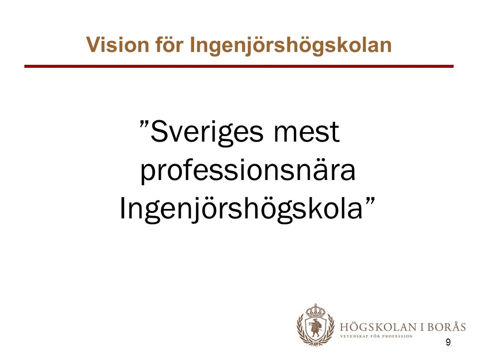 Vision för Ingenjörshögskolan