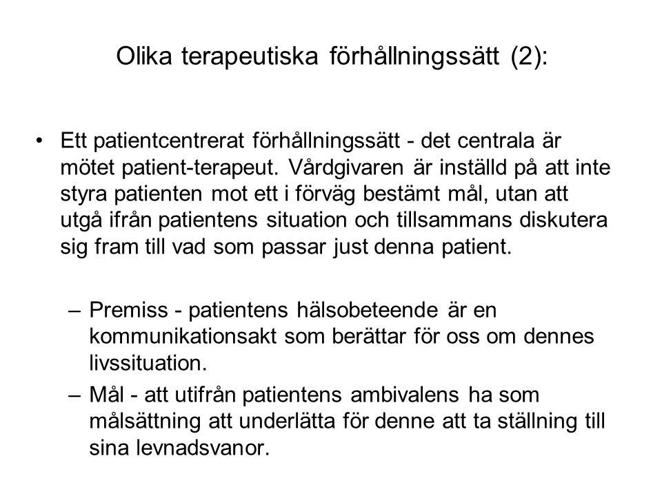 Olika terapeutiska förhållningssätt (2):