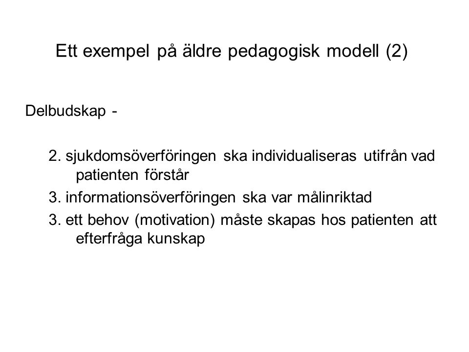 Ett exempel på äldre pedagogisk modell (2)