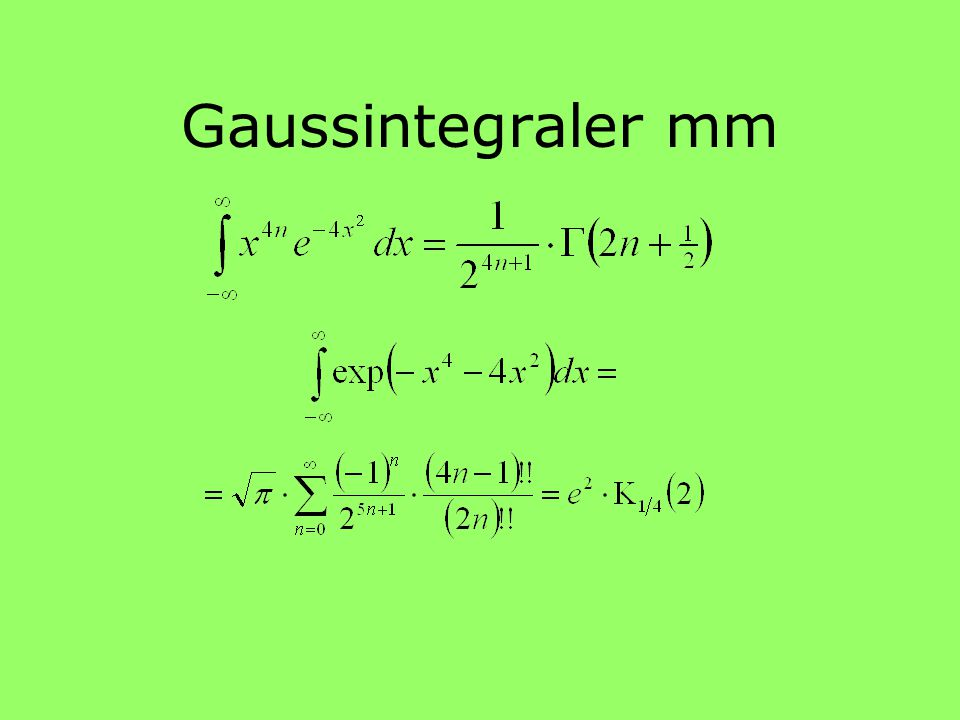 Gaussintegraler mm