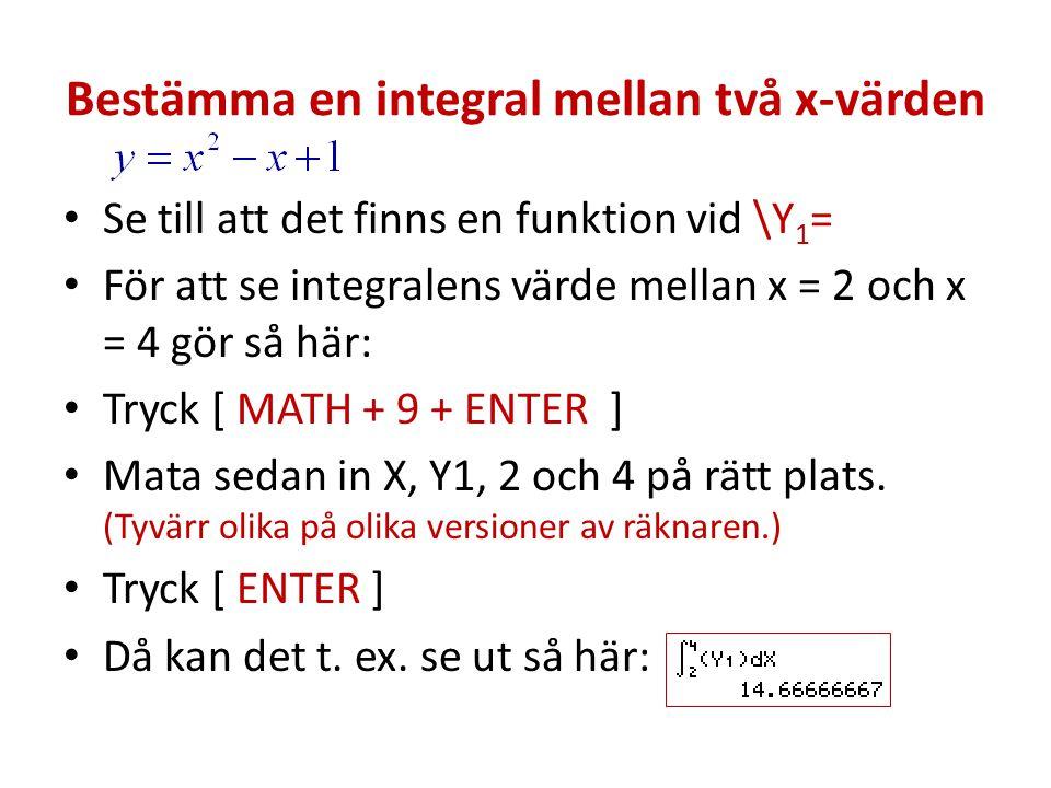 Bestämma en integral mellan två x-värden