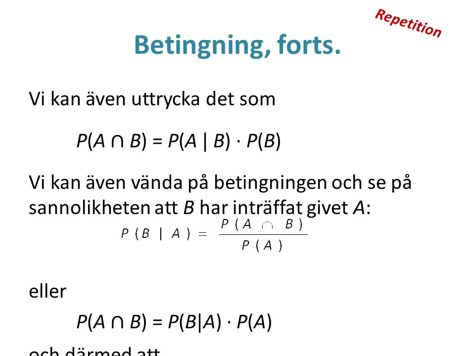 Repetition Betingning, forts.