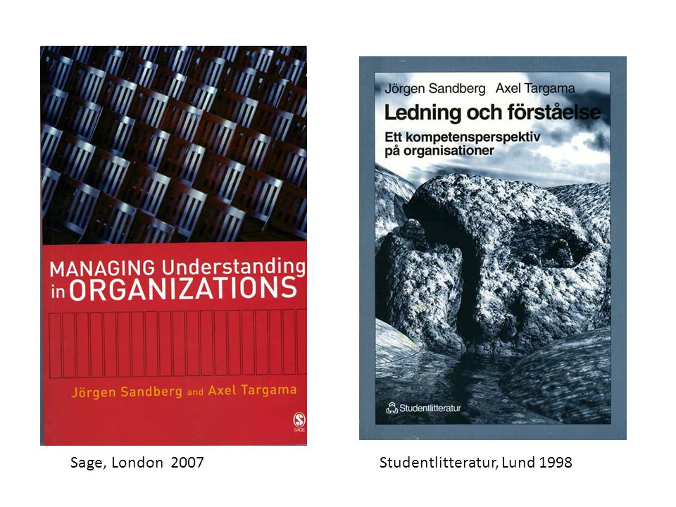 Sage, London 2007 Studentlitteratur, Lund 1998