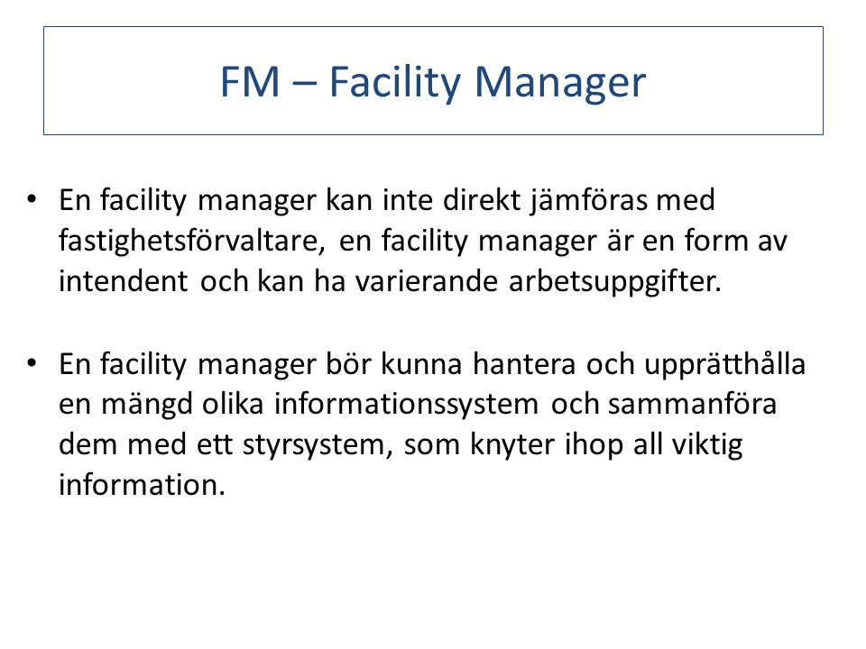 FM – Facility Manager