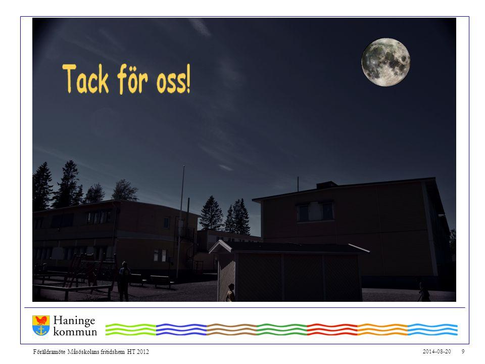 Föräldramöte Måsöskolans fritidshem HT 2012