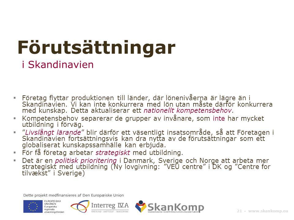 Förutsättningar i Skandinavien