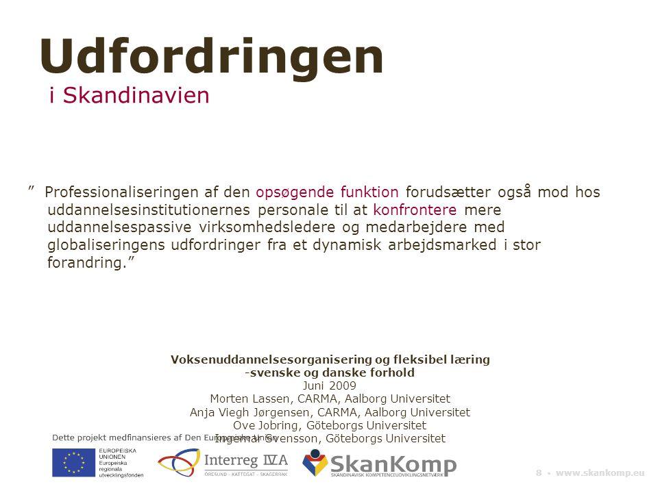 Udfordringen i Skandinavien