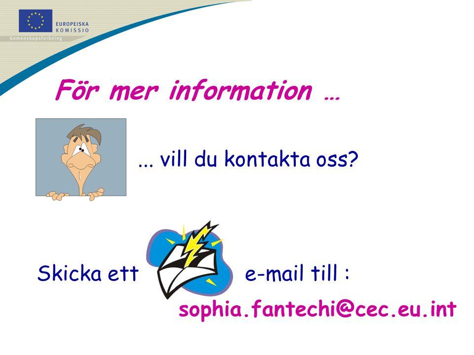 Skicka ett e-mail till : sophia.fantechi@cec.eu.int