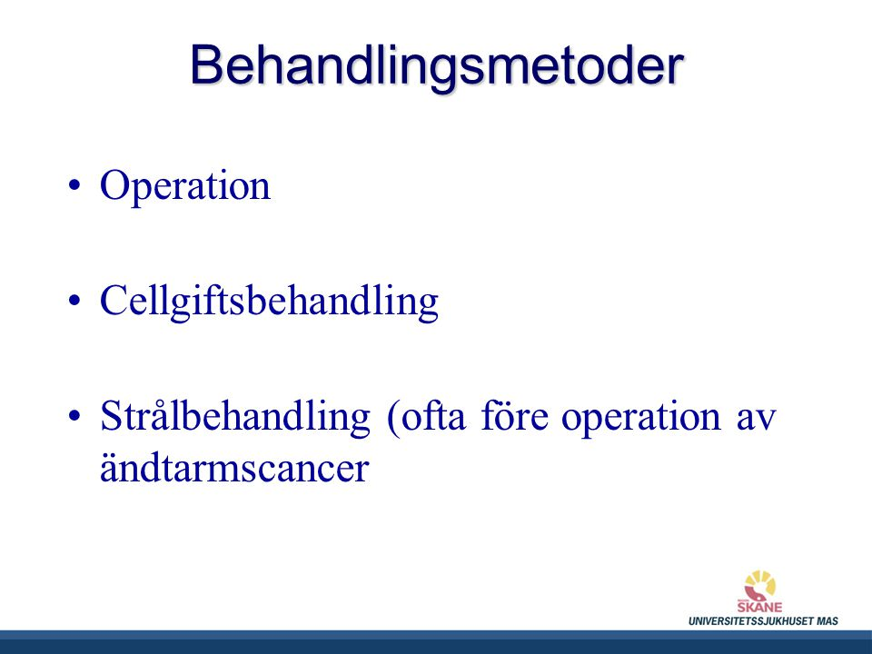 Behandlingsmetoder Operation Cellgiftsbehandling