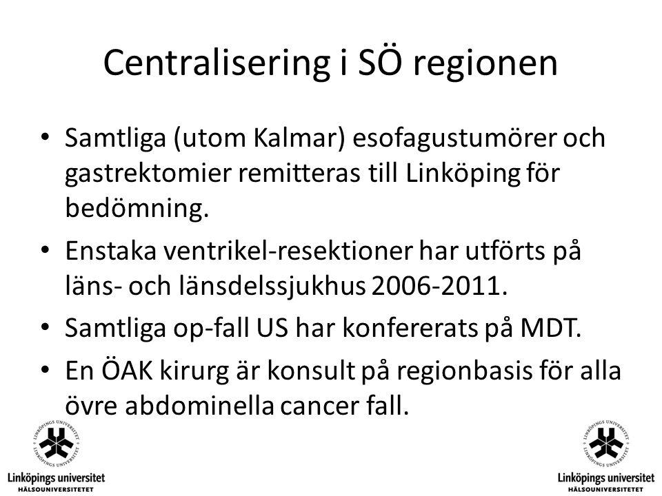Centralisering i SÖ regionen