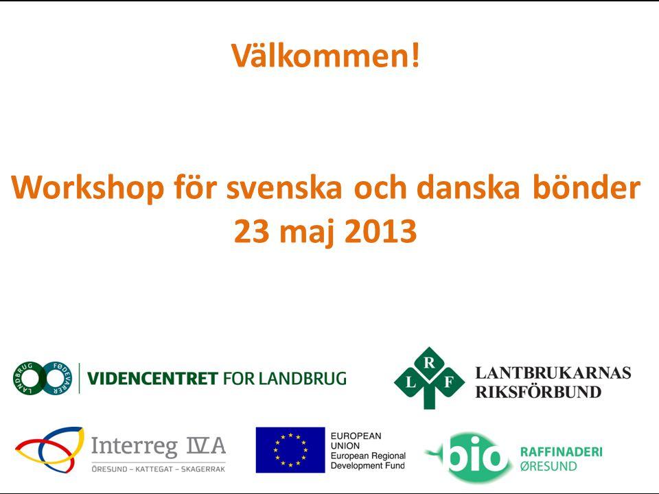 Workshop för svenska och danska bönder 23 maj 2013