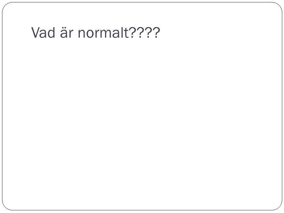 Vad är normalt