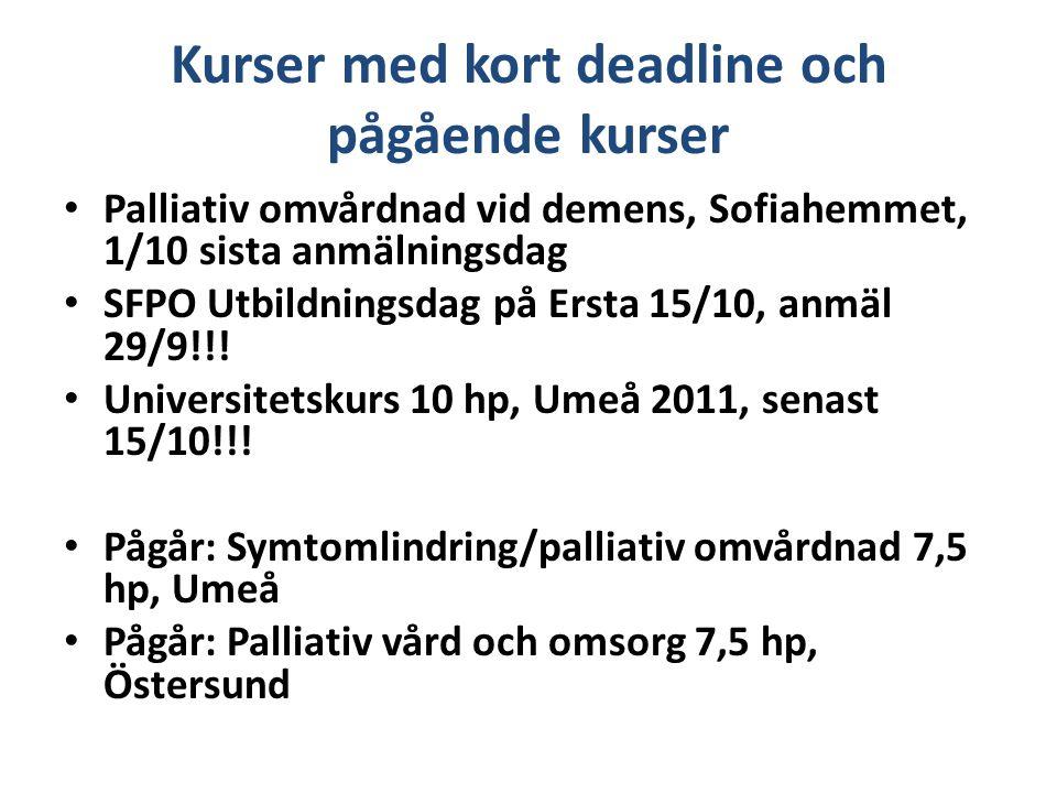 Kurser med kort deadline och pågående kurser