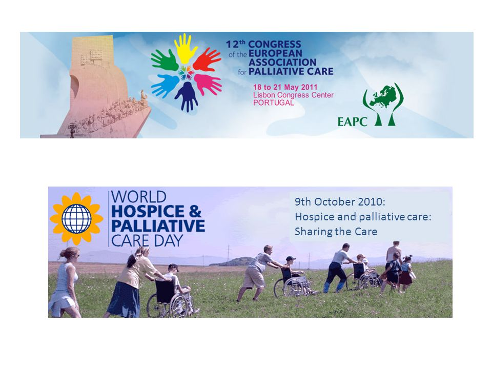 9th October 2010: Hospice and palliative care: Sharing the Care