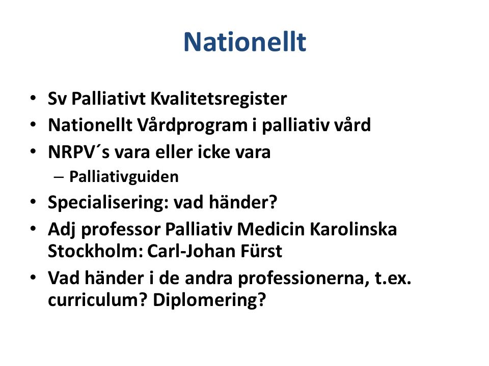 Nationellt Sv Palliativt Kvalitetsregister