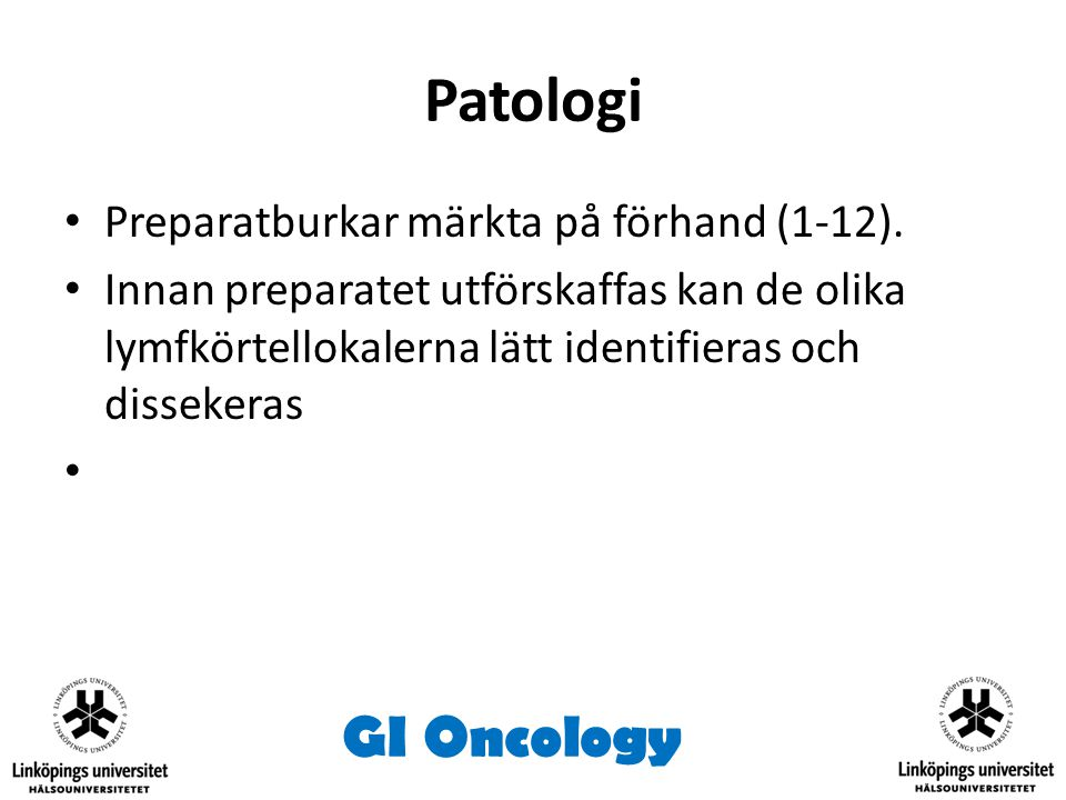 Patologi GI Oncology Preparatburkar märkta på förhand (1-12).