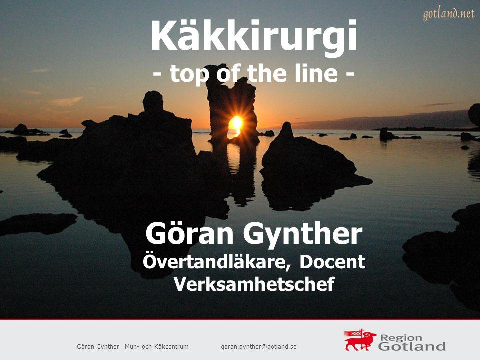Käkkirurgi - top of the line - Göran Gynther Övertandläkare, Docent Verksamhetschef