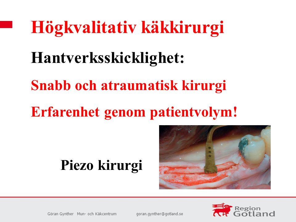 Högkvalitativ käkkirurgi