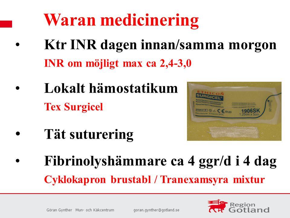 Waran medicinering Tät suturering