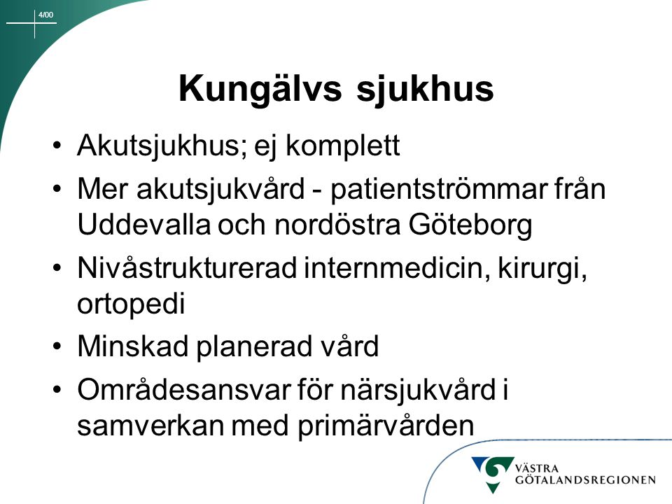 Kungälvs sjukhus Akutsjukhus; ej komplett