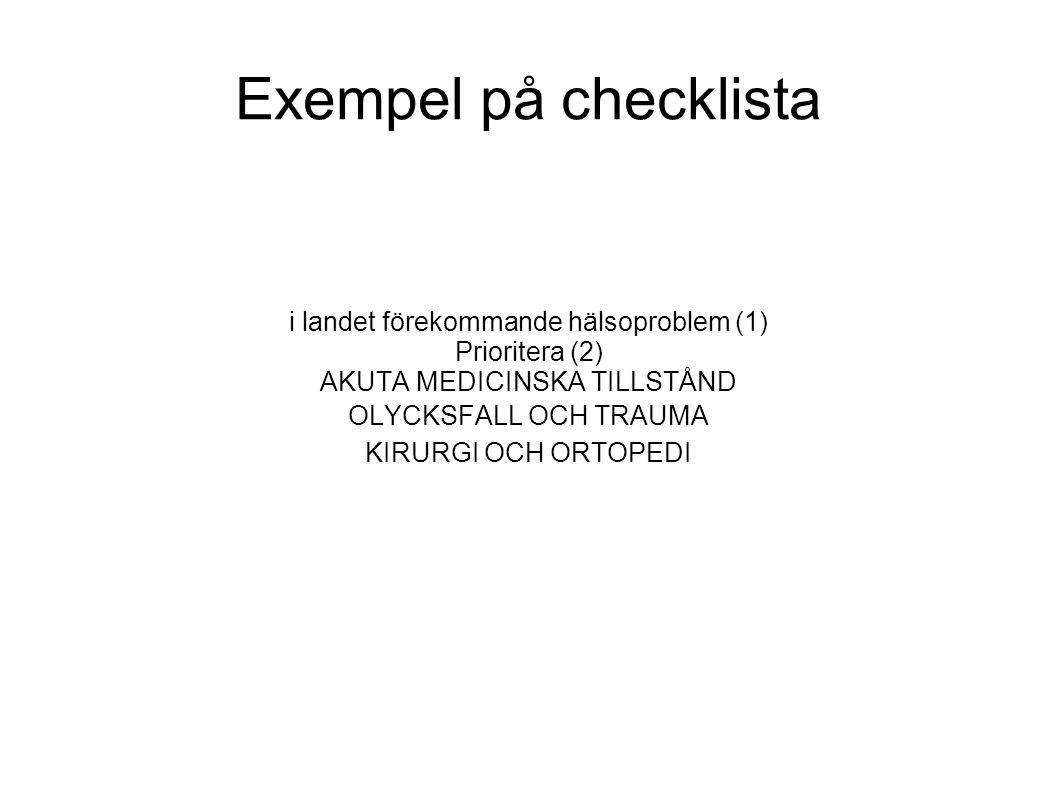 Exempel på checklista i landet förekommande hälsoproblem (1)