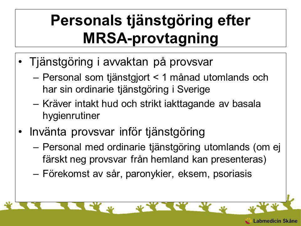 Personals tjänstgöring efter MRSA-provtagning