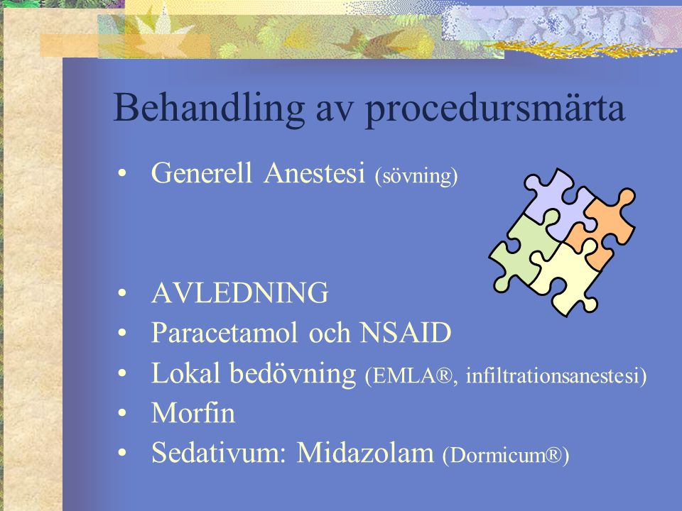 Behandling av procedursmärta