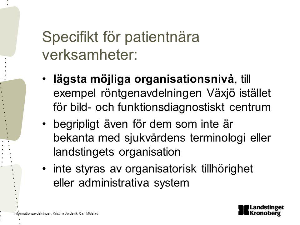 Specifikt för patientnära verksamheter: