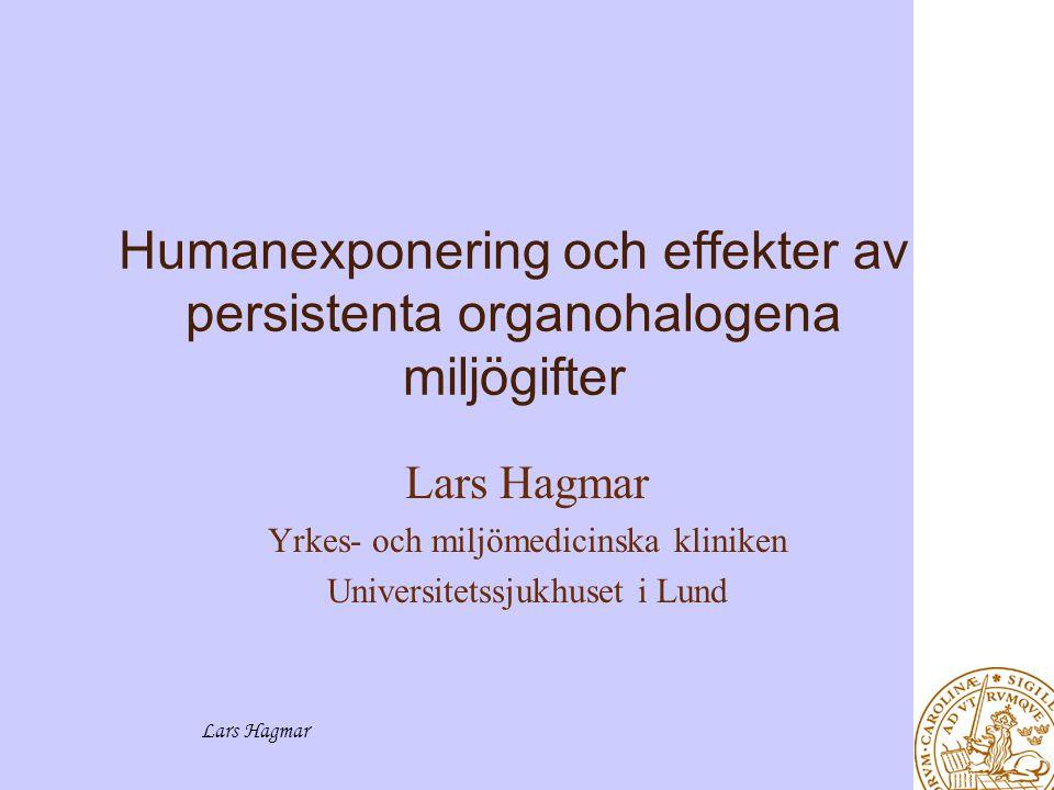 Humanexponering och effekter av persistenta organohalogena miljögifter