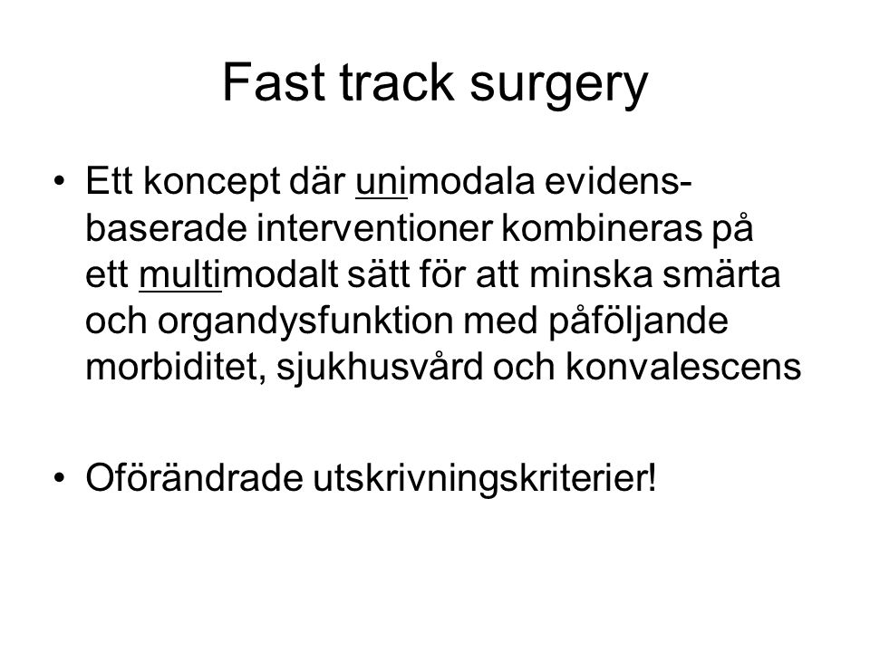 Fast track surgery