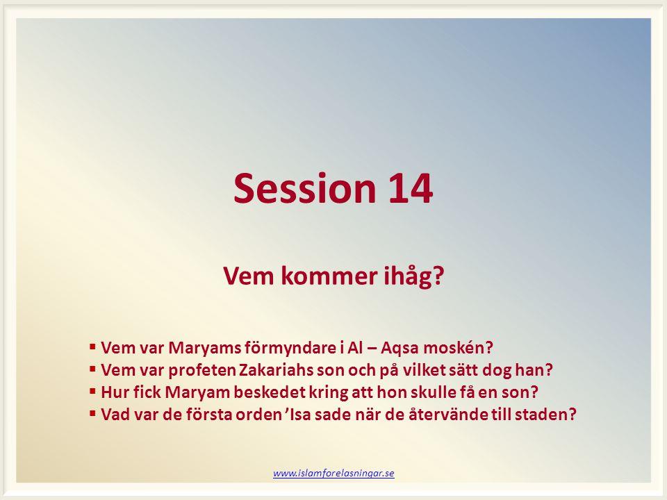 Session 14 Vem kommer ihåg