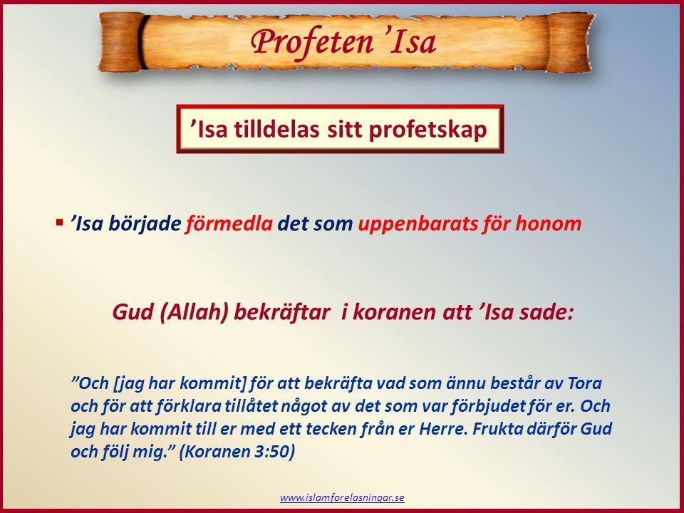 Profeten 'Isa 'Isa tilldelas sitt profetskap