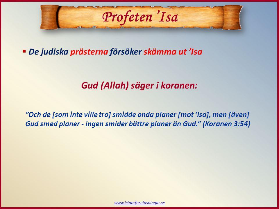 Profeten 'Isa Gud (Allah) säger i koranen: