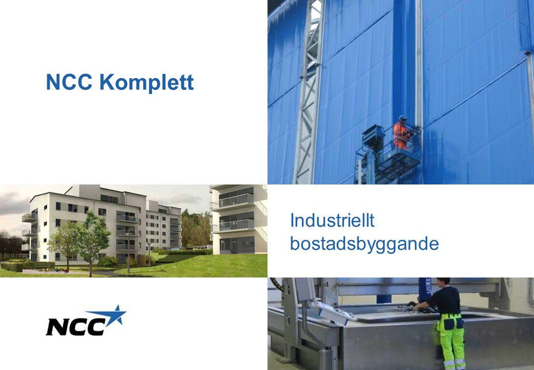 NCC Komplett Industriellt bostadsbyggande NCC Komplett 2017-04-05
