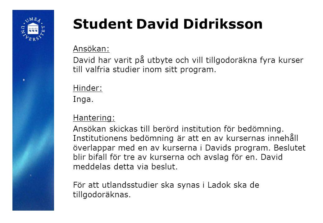 Student David Didriksson