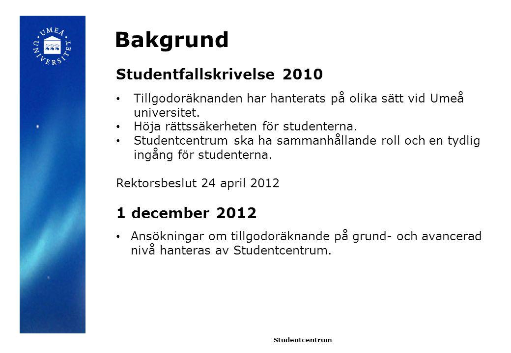 Bakgrund Studentfallskrivelse 2010 1 december 2012