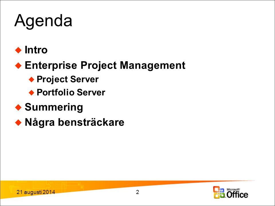 Agenda Intro Enterprise Project Management Summering