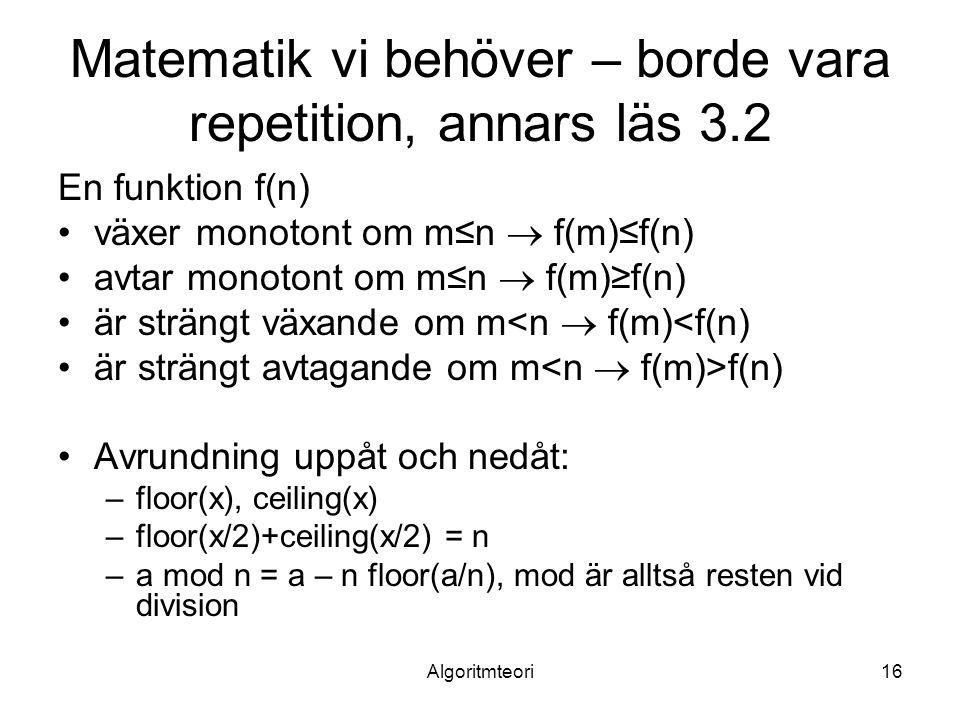 Matematik vi behöver – borde vara repetition, annars läs 3.2