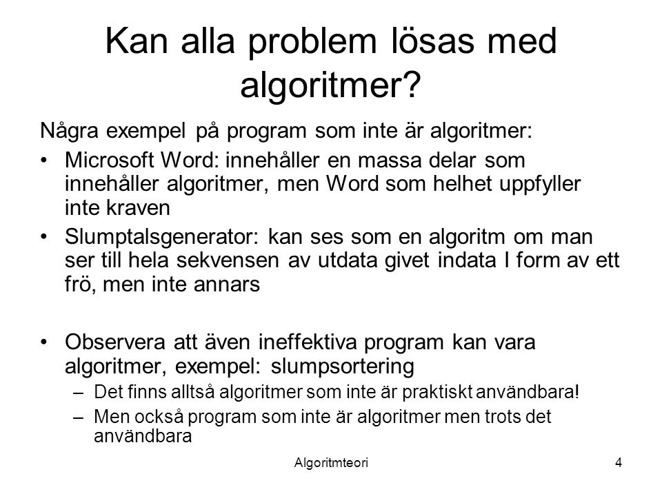 Kan alla problem lösas med algoritmer