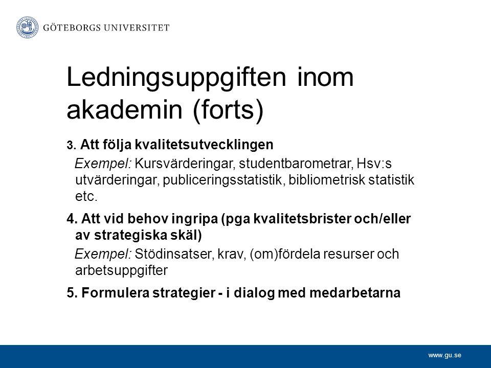 Ledningsuppgiften inom akademin (forts)